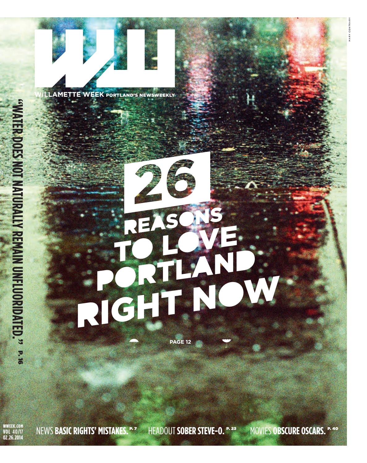 40 17 Willamette Week February 26 2014 By Willamette Week Newspaper Issuu