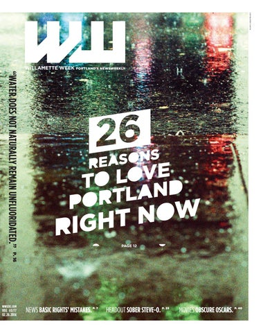 40 17 willamette week, february 26, 2014 by Willamette Week
