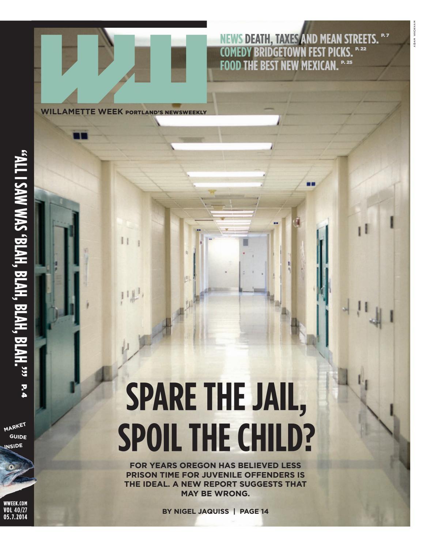 40 27 willamette week, may 7, 2014 by Willamette Week