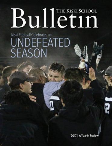 The Kiski School Bulletin 2017 By The Kiski School Issuu