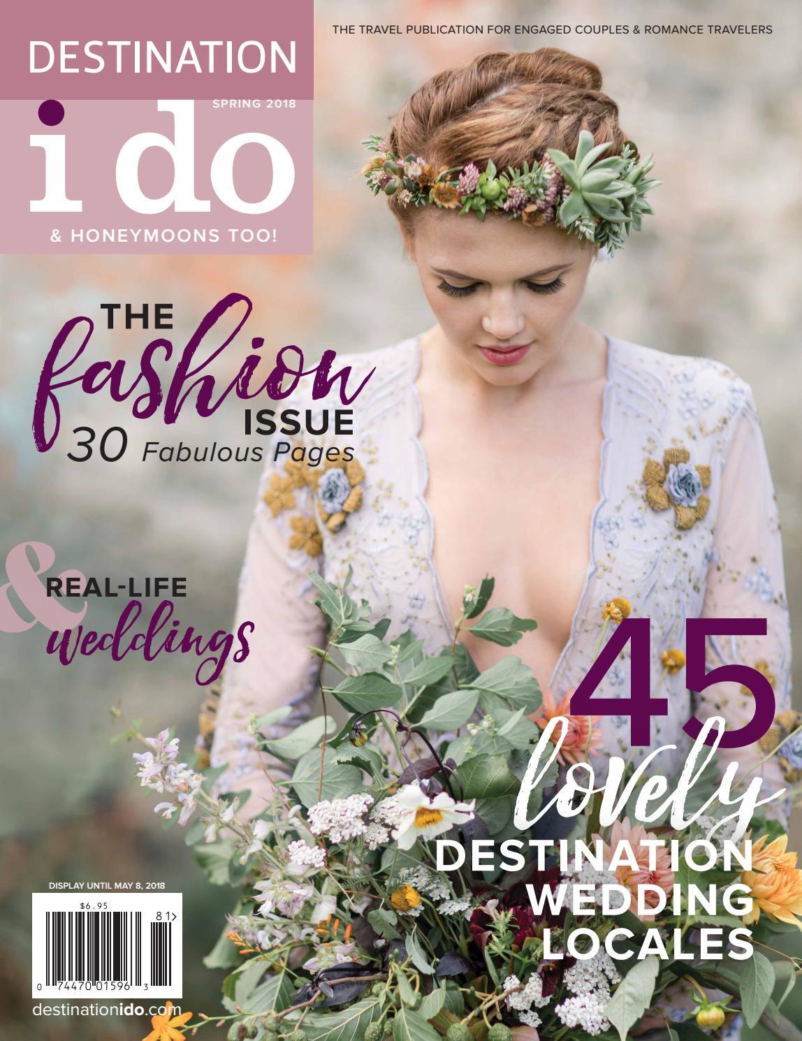 8d09eddb222e Spring 2018 Issue by Destination I Do Magazine - issuu