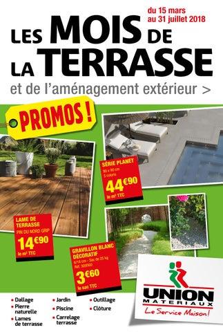 ed7bb905b5 Terrasse 2018 by UNION MATERIAUX - issuu