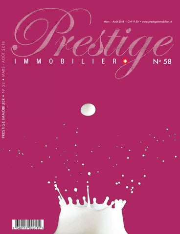 8325f79200f9e Prestige immobilier n°58 by Plurality Presse Prestige Immobilier - issuu
