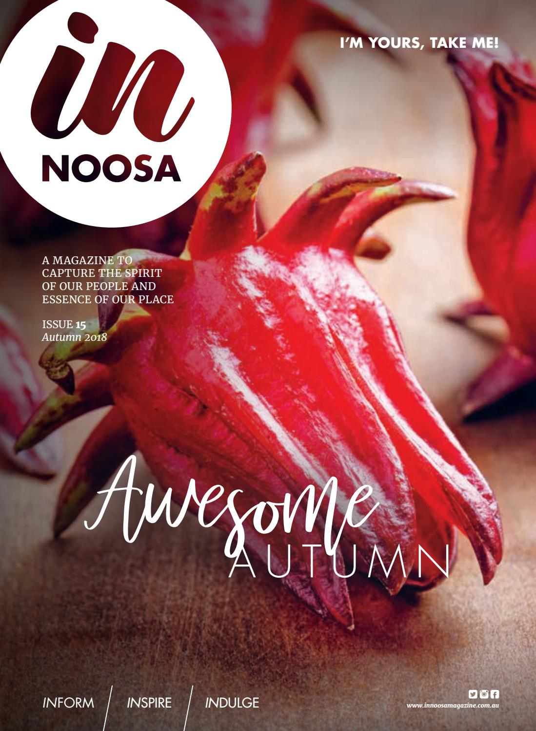 0993ff510d IN Noosa Magazine Autumn 2018 by IN Noosa Magazine - issuu