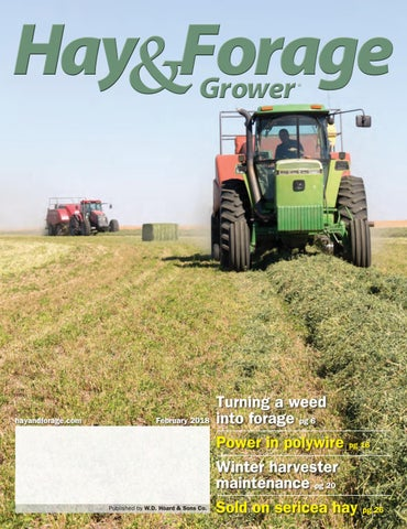 Hay & Forage Grower - February 2018 by Hay & Forage Grower
