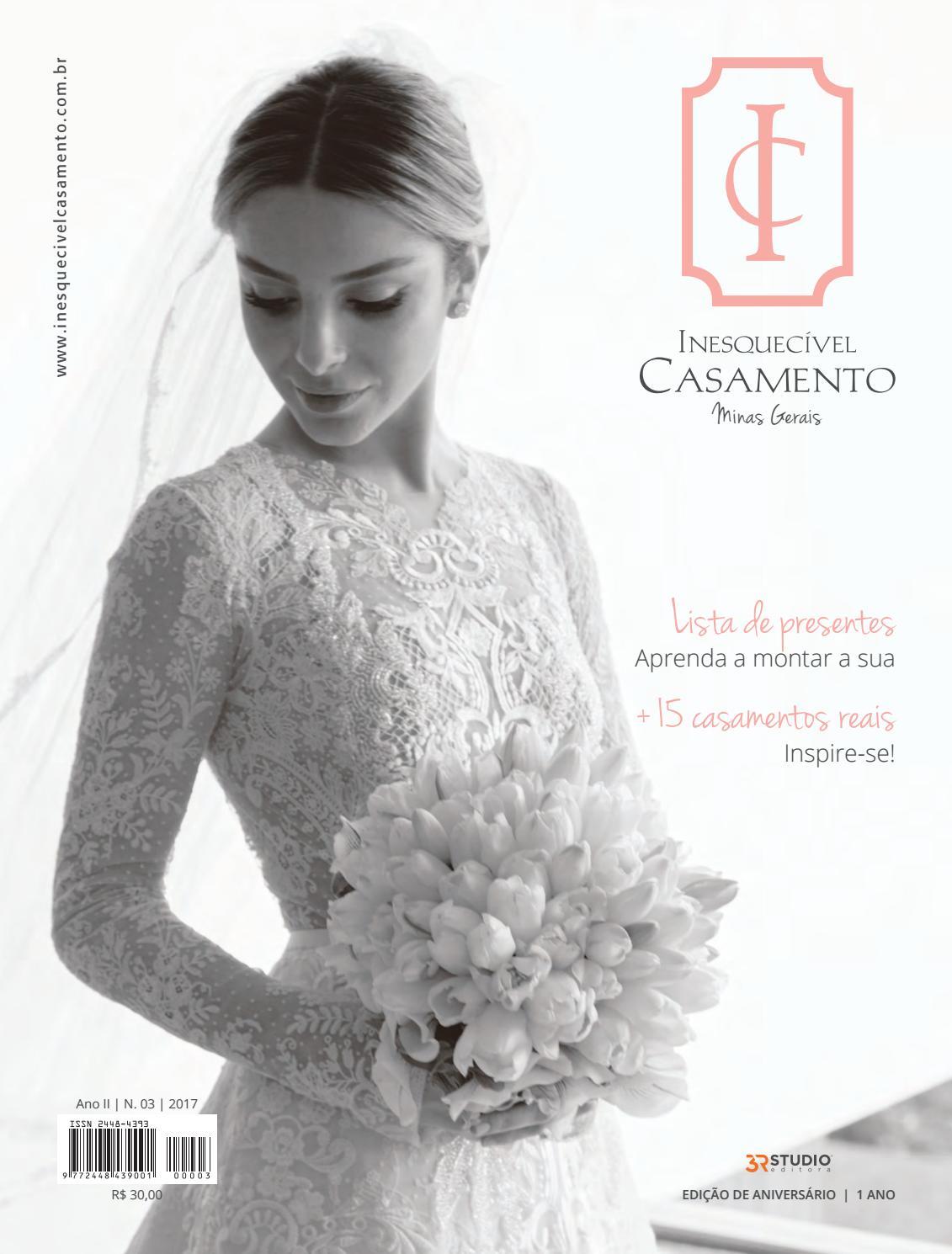 d6d235e9c8 Inesquecível Casamento Minas Gerais Ed. 03 by Inesquecível Casamento - issuu