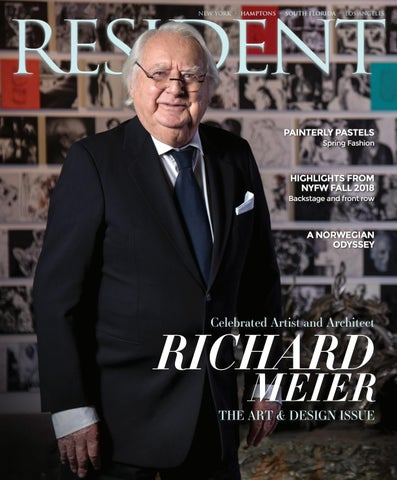 Resident Magazine March 2018 Issue - Richard Meier by Resident ... 0333bab7c2f