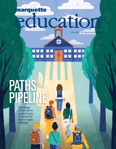 Education Magazine 2018 by Marquette University - issuu
