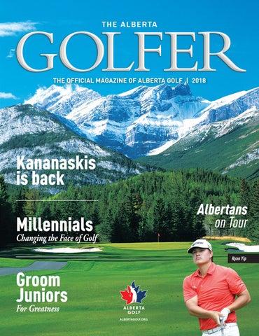 The Alberta Golfer - 2018 Edition by Alberta Golf - issuu de9b837fc