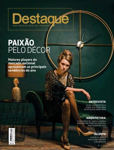 4c5505ebcd Revista Destaque Décor - Fevereiro e Março 2018 by Revista Destaque ...