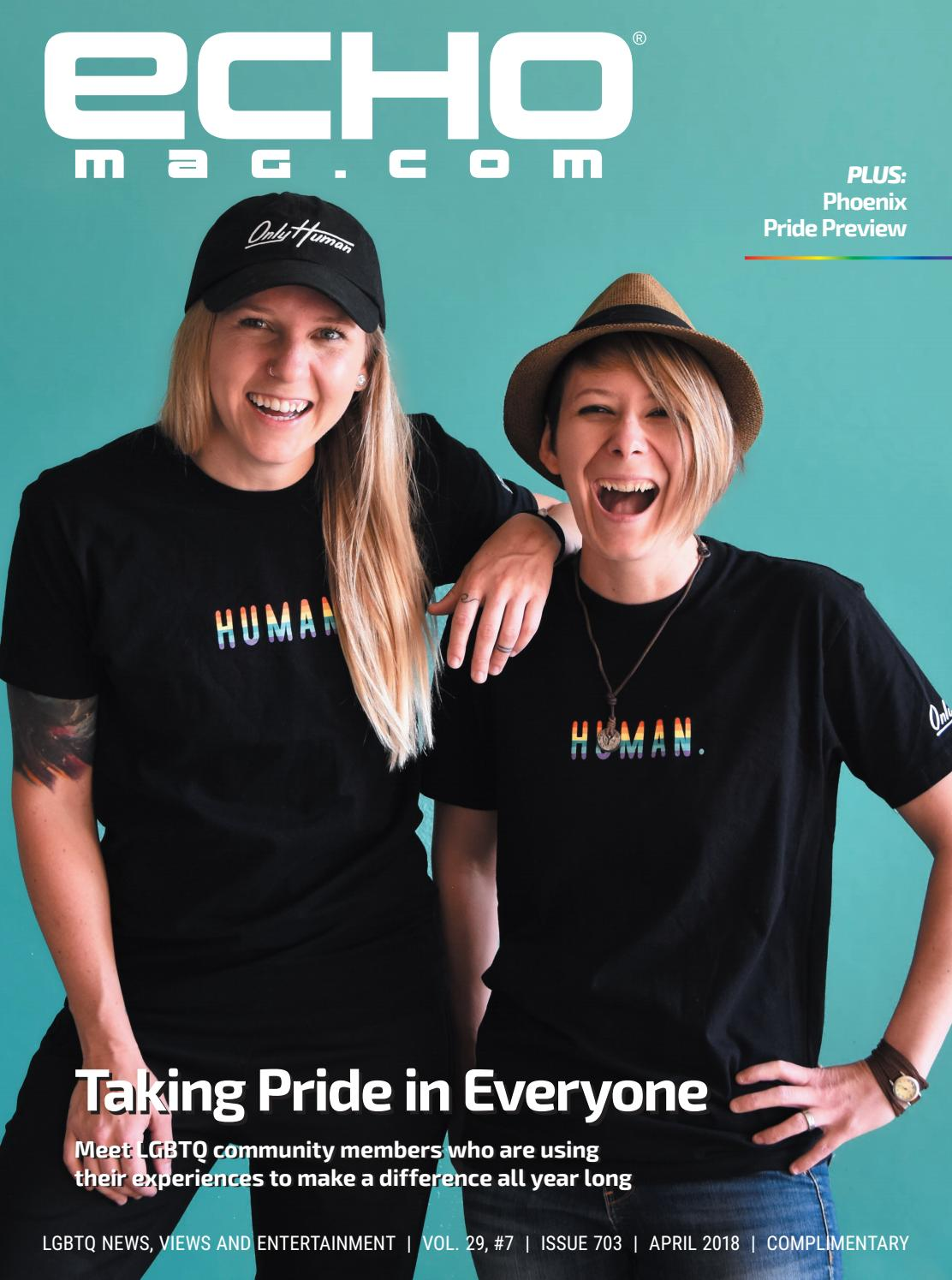 b68780abac Echo Magazine - Arizona LGBTQ Lifestyle - April 2018 by Echo Magazine -  issuu