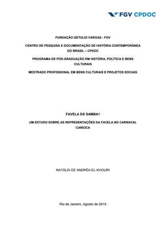 c25733fb89 FUNDAÇÃO GETULIO VARGAS - FGV CENTRO DE PESQUISA E DOCUMENTAÇÃO DE HISTÓRIA  CONTEMPORÂNEA DO BRASIL – CPDOC PROGRAMA DE PÓS-GRADUAÇÃO EM HISTÓRIA