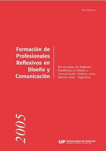 newest 574d0 bc0a3 Formación de Profesionales Reflexivos en Diseño y Comunicación. XIIII  Jornadas de Reflexión Académica en Diseño y Comunicación.