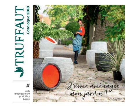 Catalogue aménagement : jardin, terrasse - Jardinerie Truffaut by ...