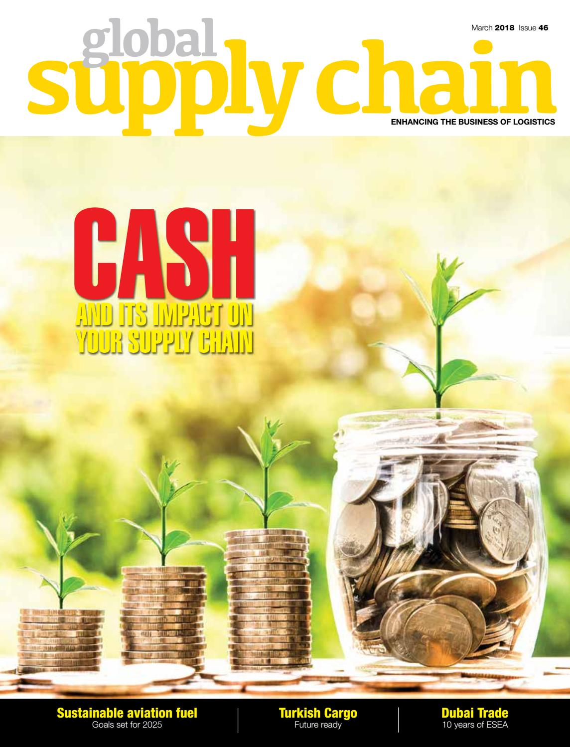 GLOBAL SUPPLY CHAIN MARCH 2018 ISSUE by GLOBAL SUPPLY CHAIN