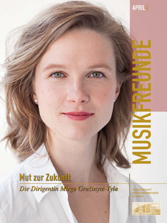 MUSIKFREUNDE April 2018 by Musikverein Wien - issuu