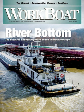 WorkBoat April 2018 by WorkBoat - issuu