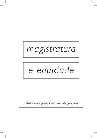 3ffb94822f5 Magistratura e Equidade by Ajufe Associação de Juízes - issuu