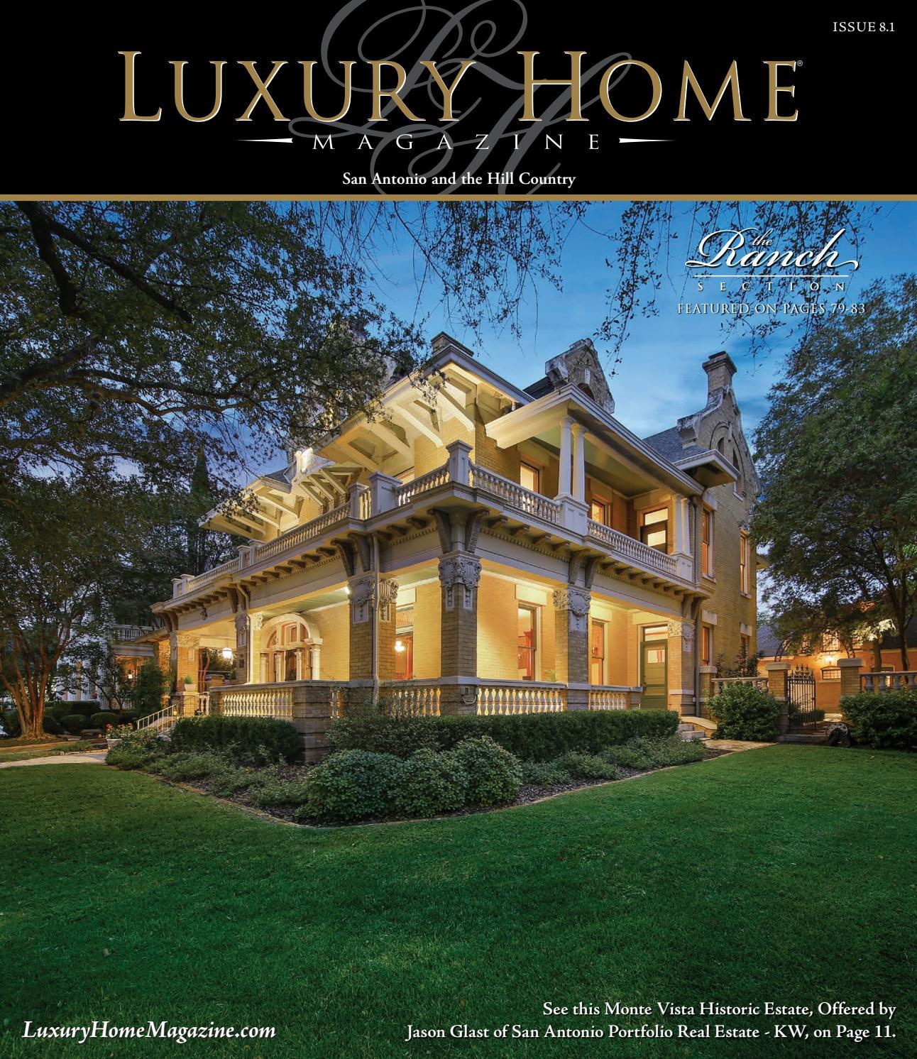 Luxury Home Magazine San Antonio Issue 8 1 by Luxury Home