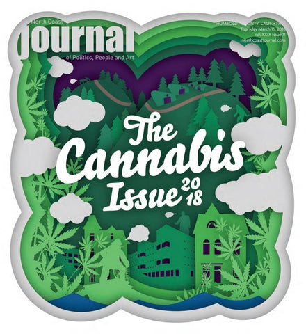 North Coast Journal 3 15 18 Edition By North Coast Journal