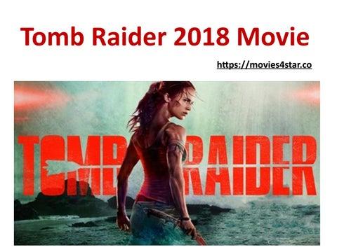 Tomb Raider 2018 Movie Download Online By Olivia Jones Issuu