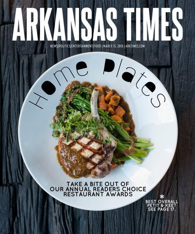 Arkansas Times March 15 2018 By Arkansas Times Issuu