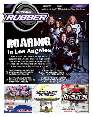 California Rubber Magazine March 2018 By Rubber Hockey Magazines