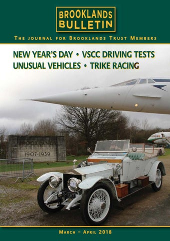 0593e2f3888a1 Brooklands Bulletin Issue 50 Mar  Apr 2018 by Brooklands Trust ...