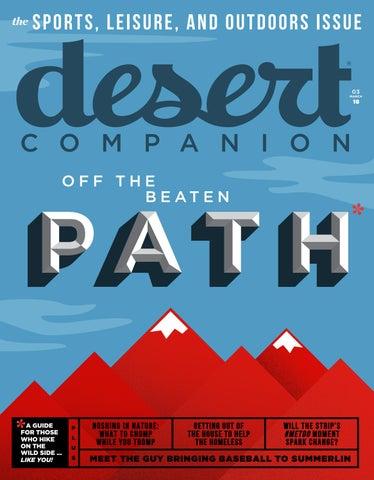 Desert Companion - March 2018 by Nevada Public Radio - issuu 2c50b20fd09be