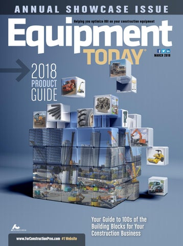 Equipment Today March 2018 by ForConstructionPros com - issuu