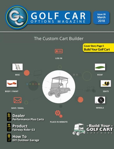 Golf Car Options Magazine March18 by Golf Car Options - issuu Best Golf Cart To Customize Of White Red Black Custom Ezg Metrolina Carts Html on