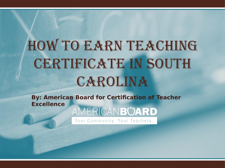 Become A Teacher In South Carolina By Matt Smith Issuu