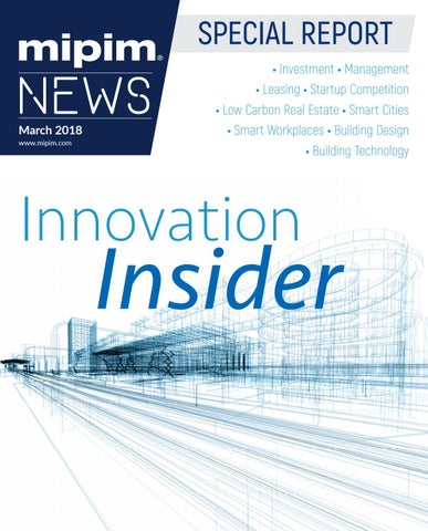Mipim 2018 innovation insider supplement by reed midem real estate page 1 fandeluxe Image collections