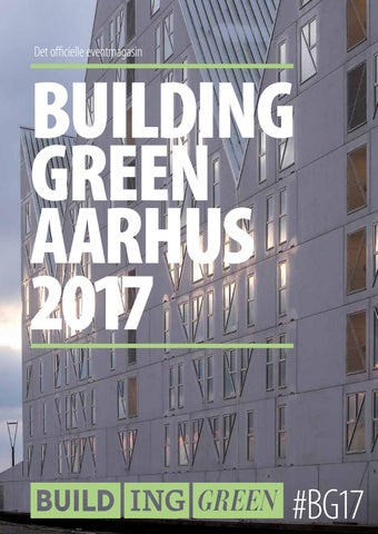 Buildinggreen Aarhus Eventmagasin 2017 By Insight Events Aps Issuu
