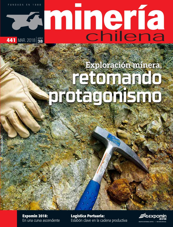 0018f5d8b3a9f Revista MINERÍA CHILENA 441   Marzo 2018 by Editec - issuu