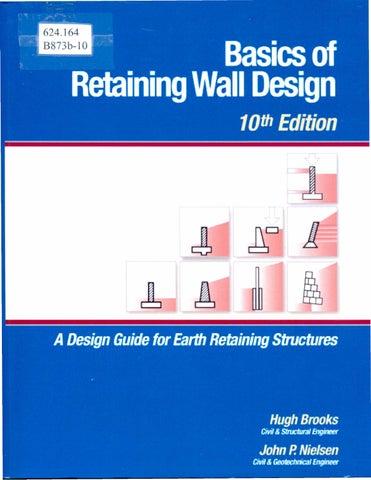 Basics Of Retaining Wall Design By Sistema De Bibliotecas Documentacion E Informacion Sibdi Ucr Issuu