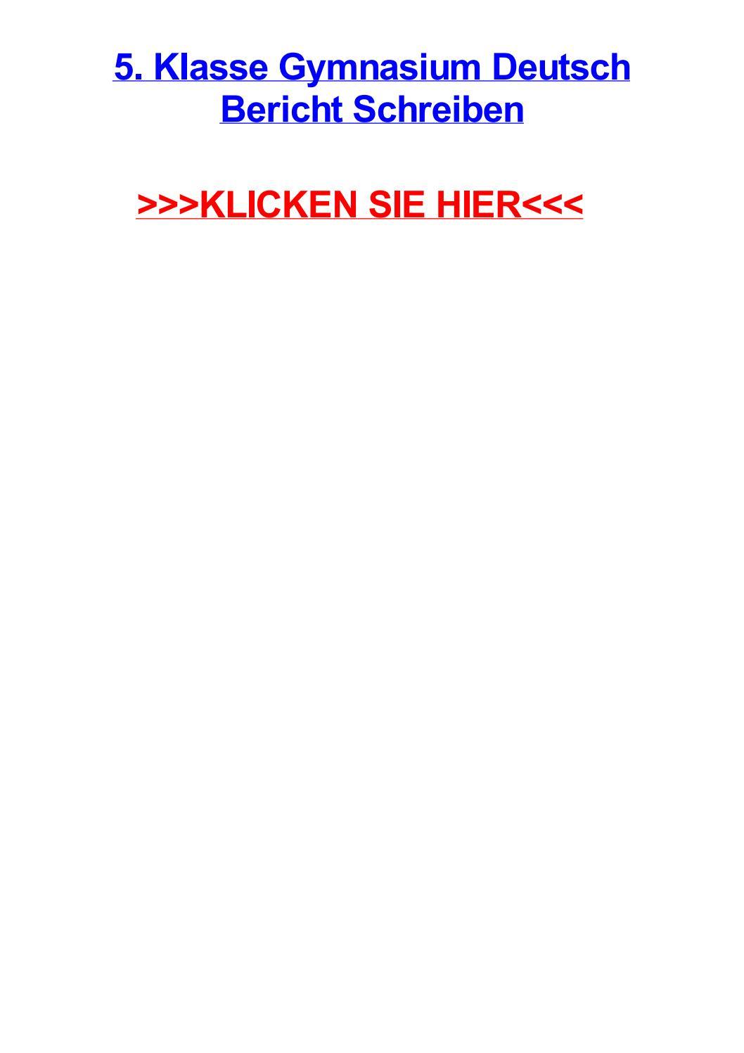 5 klasse gymnasium deutsch bericht schreiben by ryandjcx - issuu