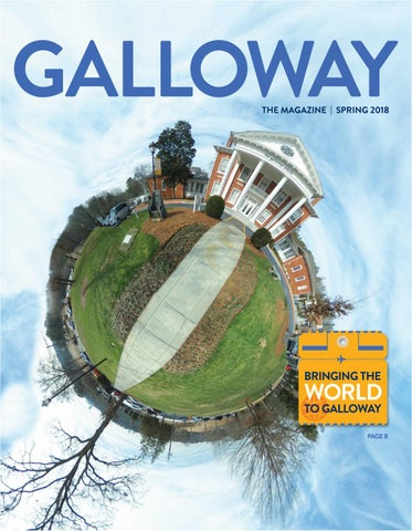 Galloway The Magazine Spring 2018 By The Galloway School Issuu