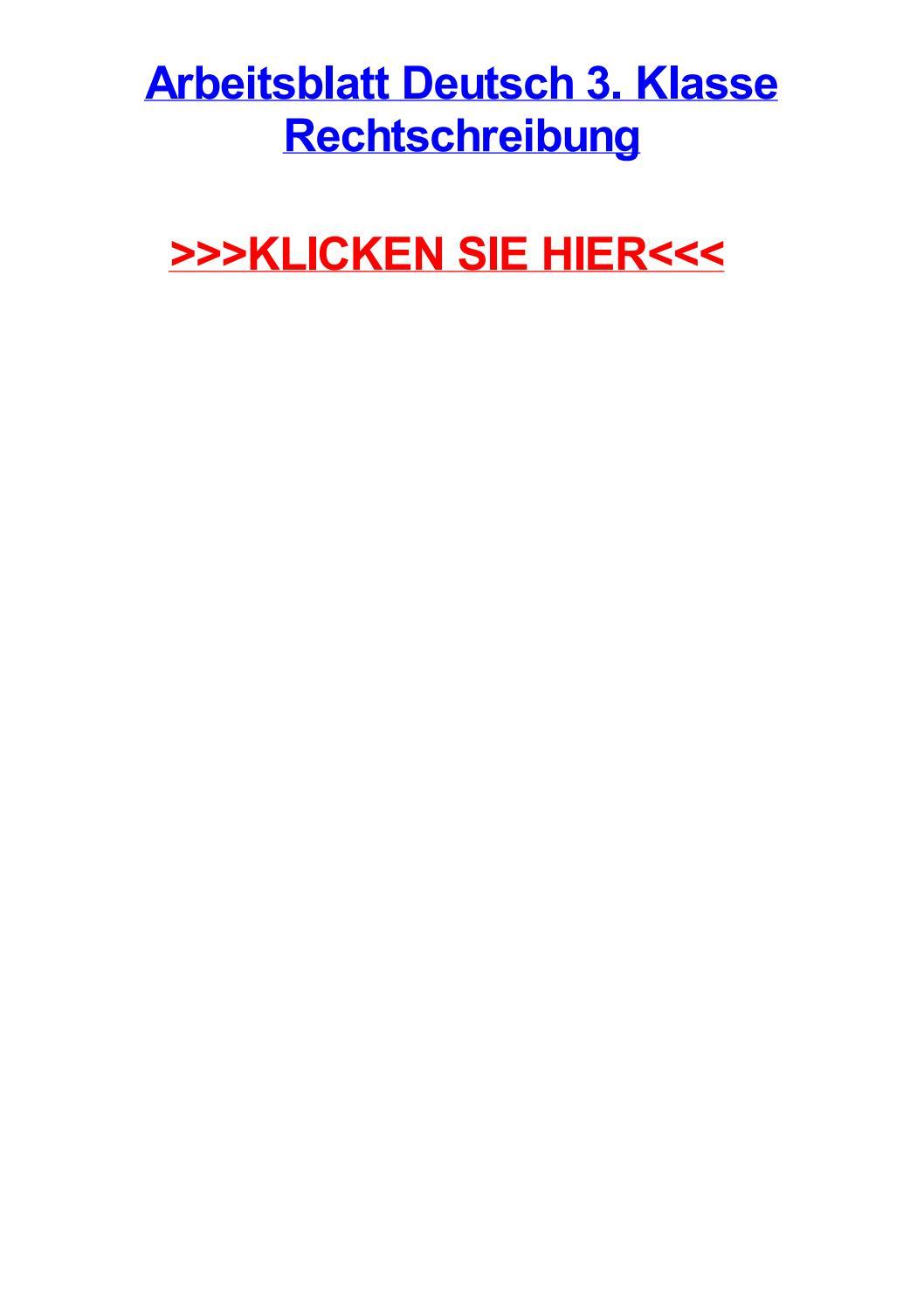 Arbeitsblatt deutsch 3 klasse rechtschreibung by ritaztxjp - issuu
