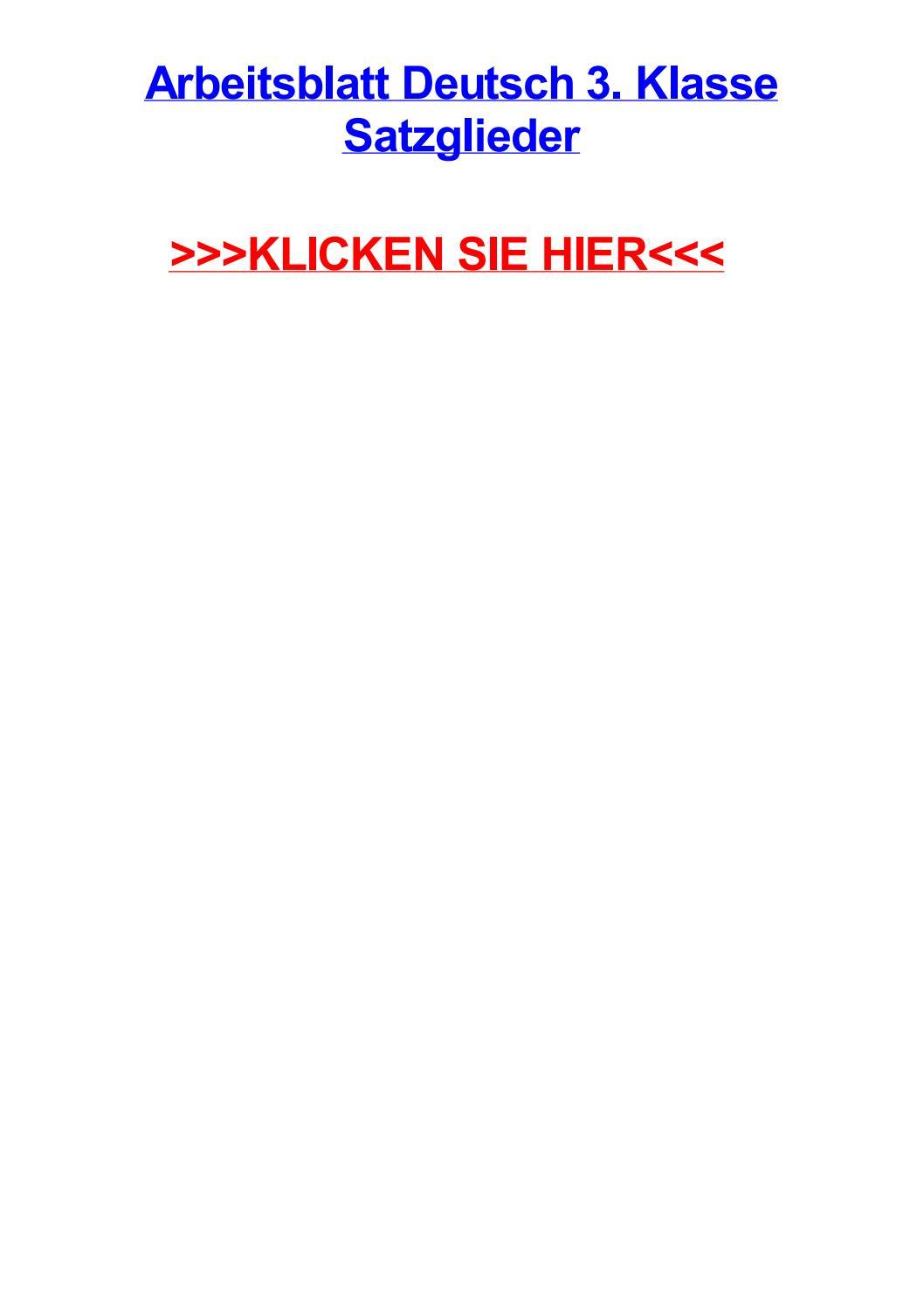 Arbeitsblatt deutsch 3 klasse satzglieder by jayevwaa - issuu