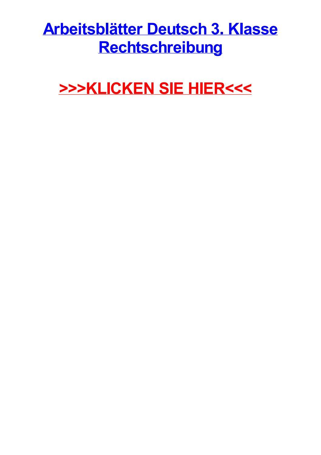 Arbeitsbltter deutsch 3 klasse rechtschreibung by elizabethqbhq - issuu