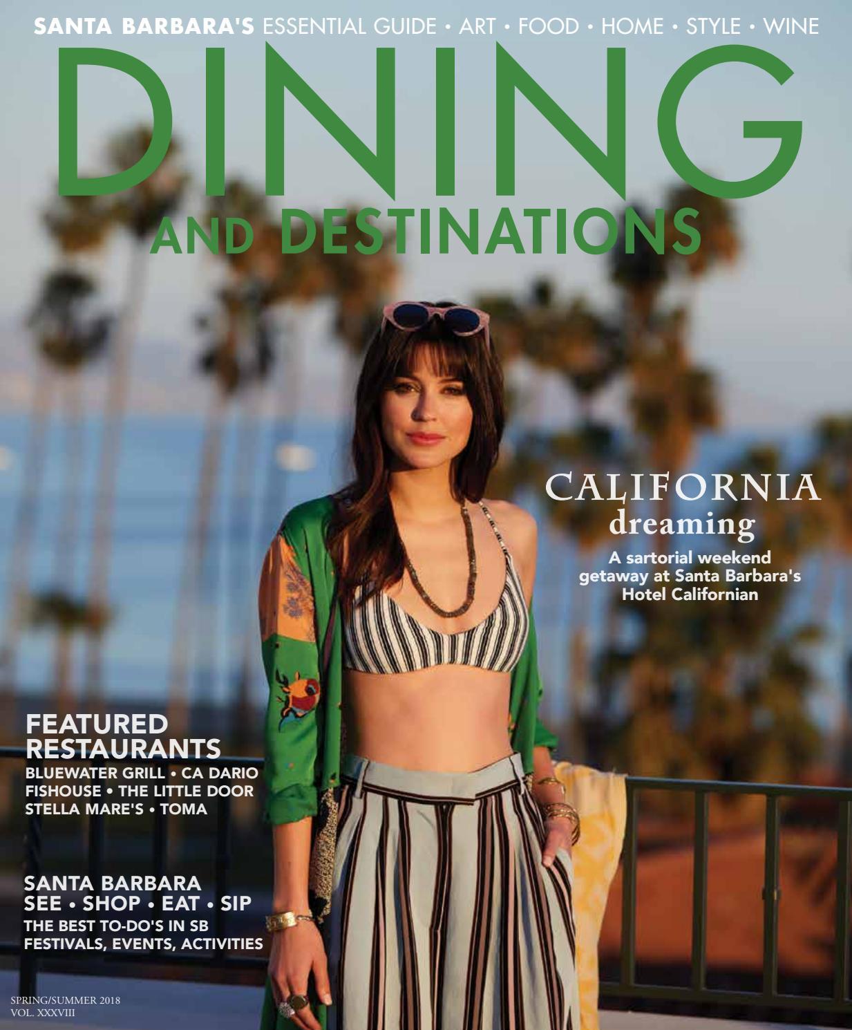 fb4460b922ff Santa Barbara Dining and Destinations Spring Summer 2018 by Santa ...