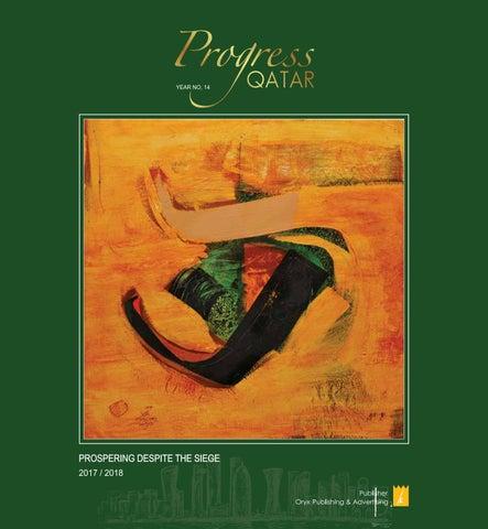 Progress qatar (english) 2017 '18 by Oryx Group of Magazines - issuu