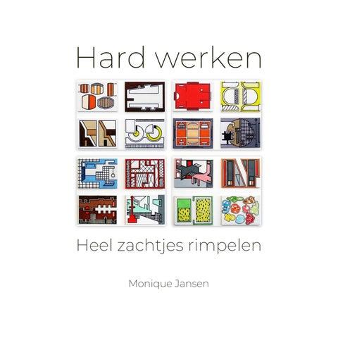 Hard Werken Heel Zachtjes Rimpelen By Mind At Scapes Coaching