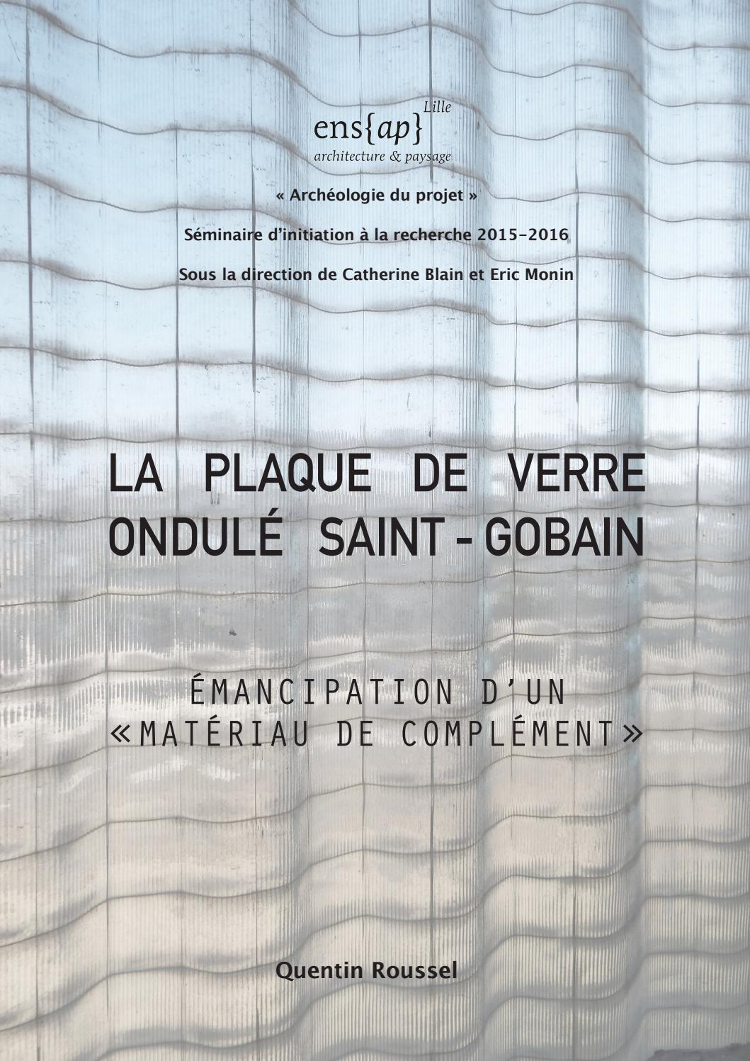 Tarif Vitrage Saint Gobain la plaque de verre ondulé saint-gobain : émancipation d'un