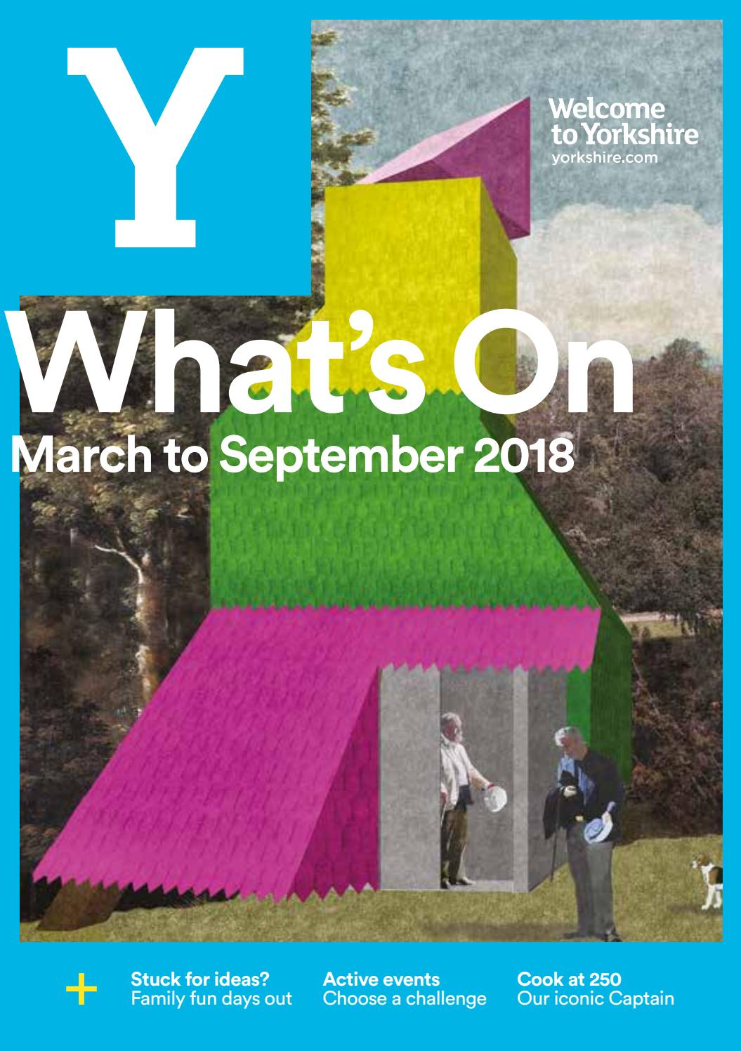 Yorkshire Whats On Guide 2018 By Welcome To Issuu Singapore Wings Of Time Show 1940 Voucher