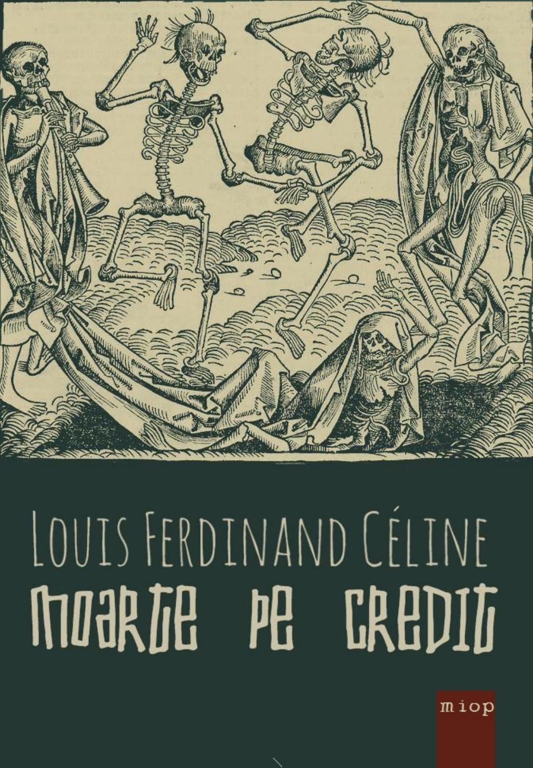 Louis ferinand celine moarte pe credit online