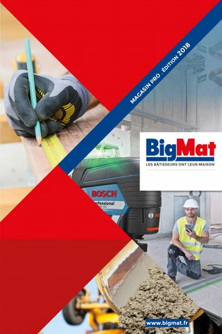 Catalogue Bigmat Magasin Pro 2018 By Bigmatfrance Issuu