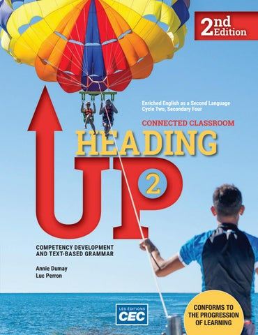 Heading Up 2_2nd Ed by Les Éditions CEC - issuu