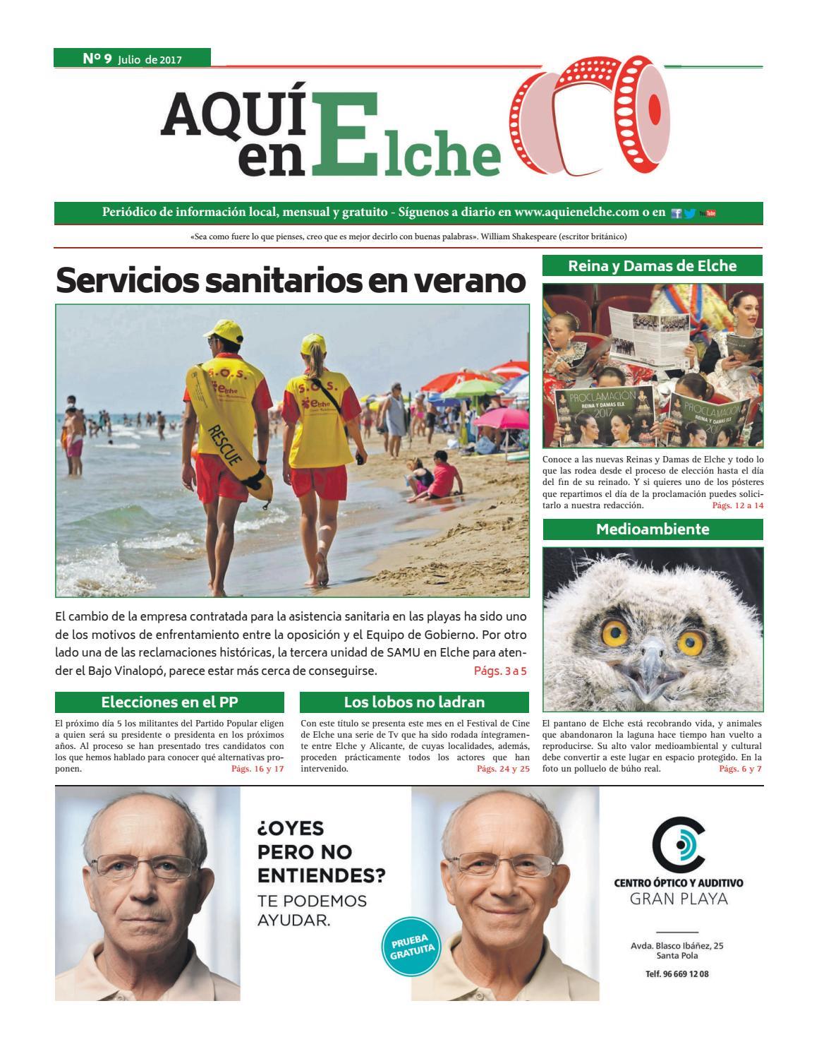 0f0f11802d AQUÍ en Elche (número 9 - Julio 2017) by aquimediosdecomunicacion - issuu